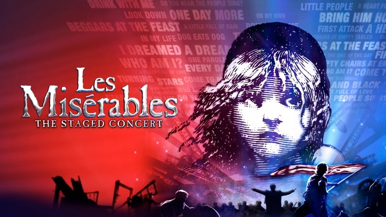 Watch Les Misérables: The Staged Concert Putlocker Movies