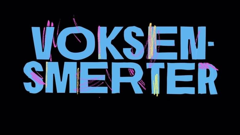 مشاهدة مسلسل Voksensmerter مترجم أون لاين بجودة عالية