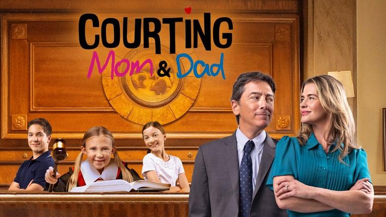 مشاهدة فيلم Courting Mom and Dad 2021 مترجم أون لاين بجودة عالية