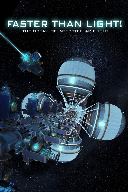 Faster Than Light: the Dream of Interstellar Flight (2017)