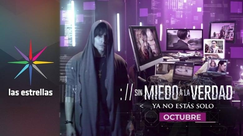 مشاهدة مسلسل Sin miedo a la Verdad مترجم أون لاين بجودة عالية