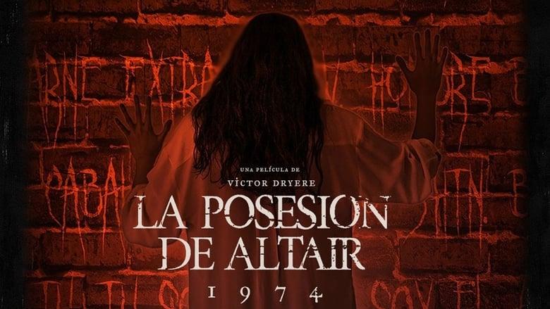 Watch 1974: La posesión de Altair free