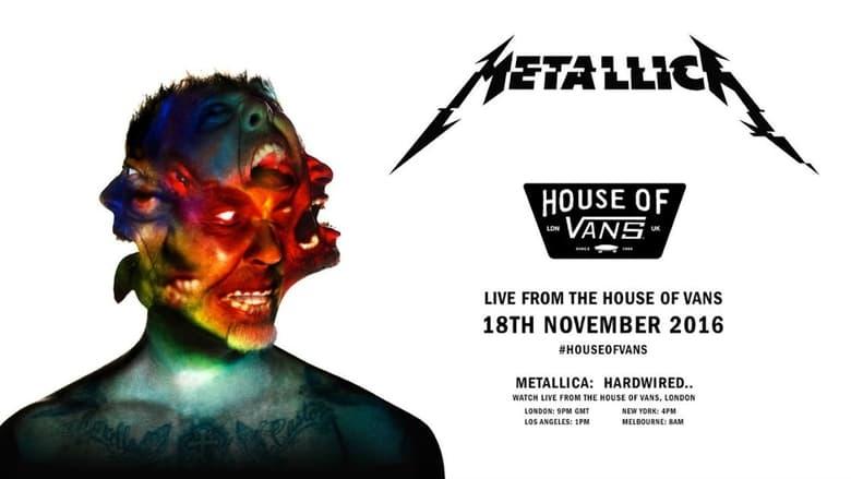 Filmnézés Metallica: Live from The House of Vans Felhasználót Jó Minőségben