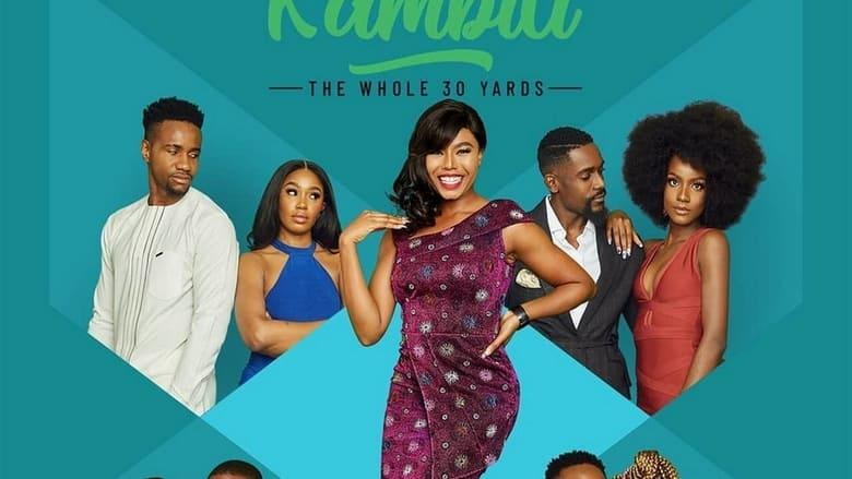 فيلم Kambili: The Whole 30 Yards 2020 مترجم اون لاين