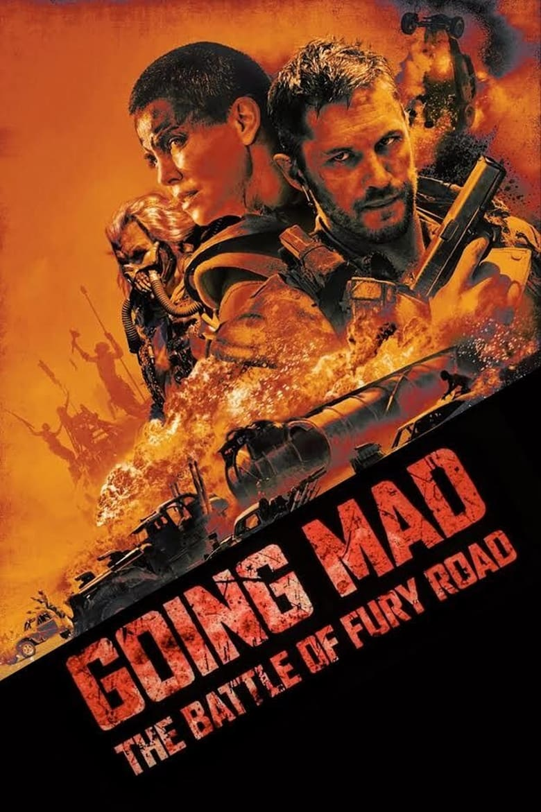 Going Mad: The Battle of Fury Road (2017)
