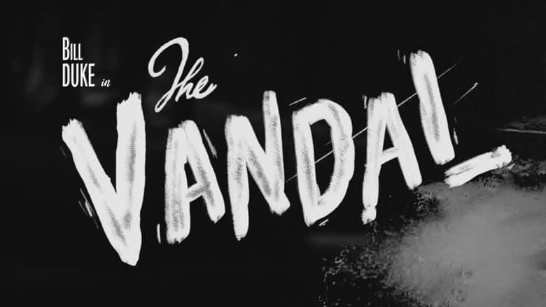 The Vandal Online Lektor Cda zalukaj