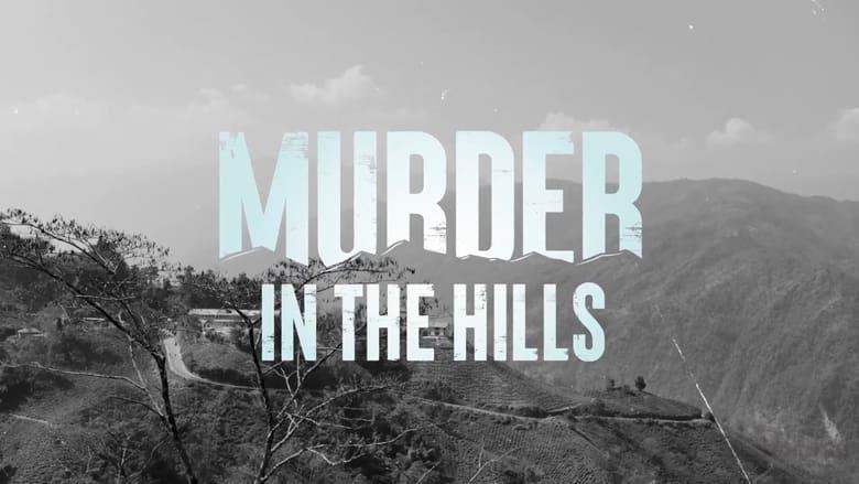 مسلسل Murder in the Hills 2021 مترجم اونلاين