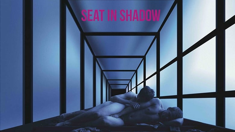 Watch Seat in Shadow Putlocker Movies