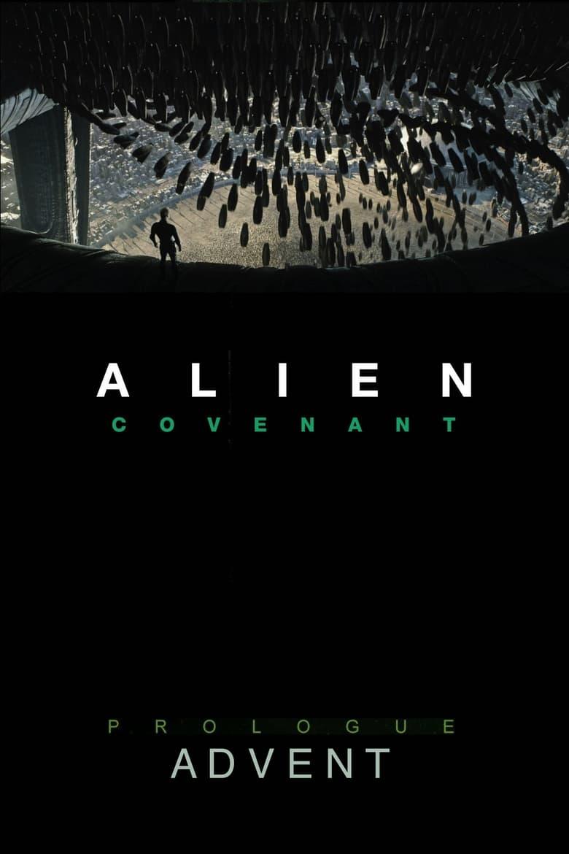 Alien: Covenant - Prologue: Advent (2017)