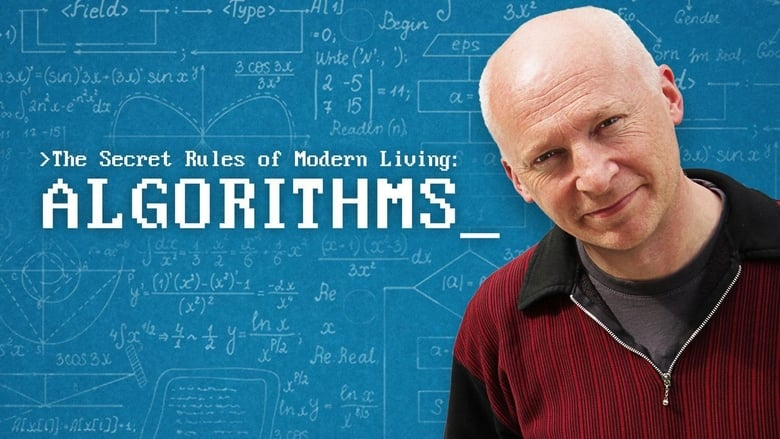 Voir The Secret Rules of Modern Living: Algorithms streaming complet et gratuit sur streamizseries - Films streaming