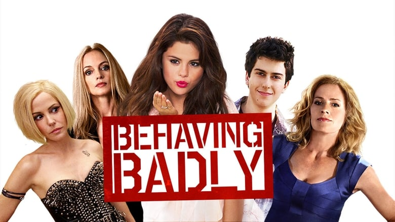Watch Behaving Badly free