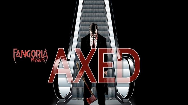 مشاهدة فيلم Axed 2012 مترجم أون لاين بجودة عالية