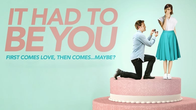 Voir It Had to Be You streaming complet et gratuit sur streamizseries - Films streaming