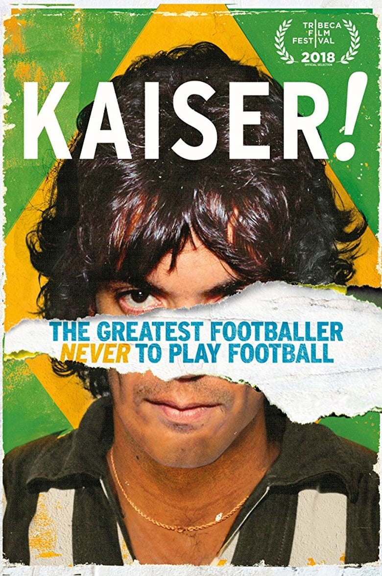 Kaiser: The Greatest Footballer to Never Play Football ...