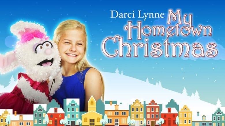 Filmnézés Darci Lynne: My Hometown Christmas Filmet Online