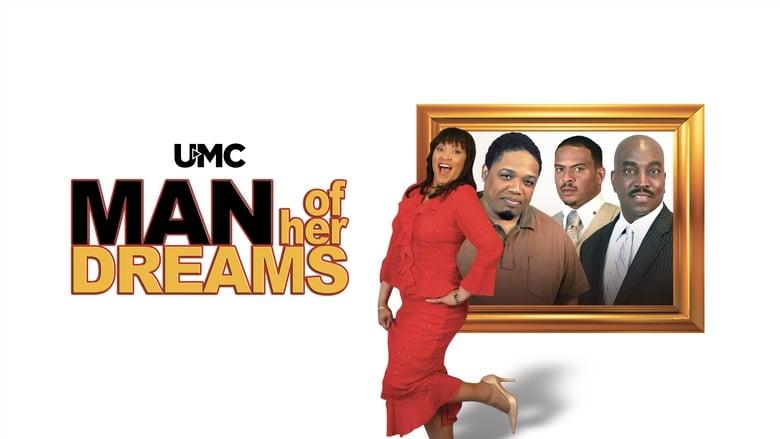 Man of Her Dreams 2009