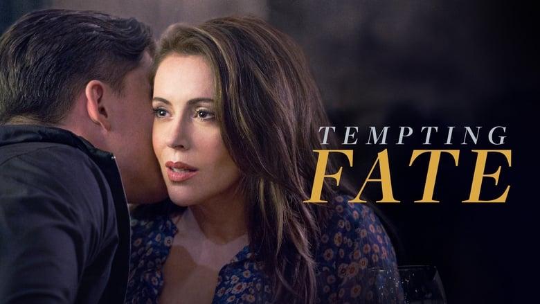 Tempting Fate 2019
