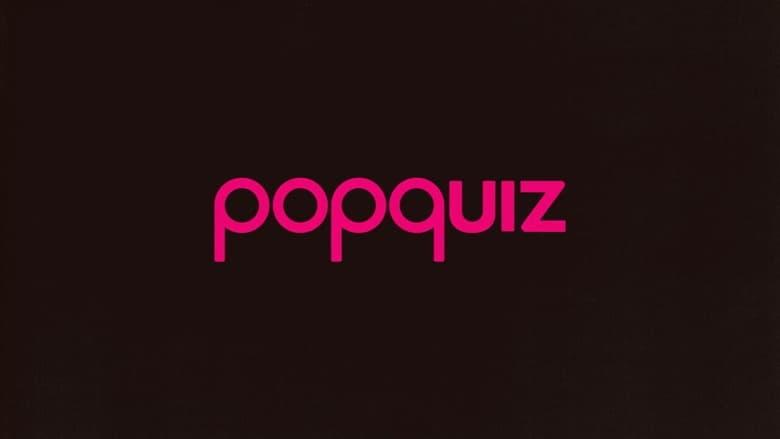 مشاهدة مسلسل Popquiz مترجم أون لاين بجودة عالية