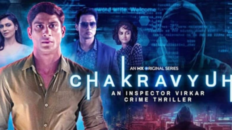 Chakravyuh-An Inspector Virkar Crime Thriller (2021) Hindi Action+Thriller TV Series S01 All Episodes