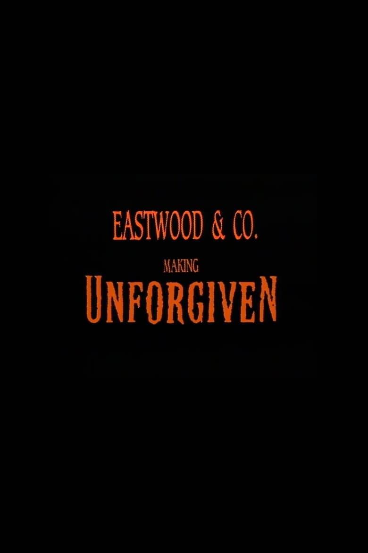 Eastwood & Co.: Making 'Unforgiven' (2002)