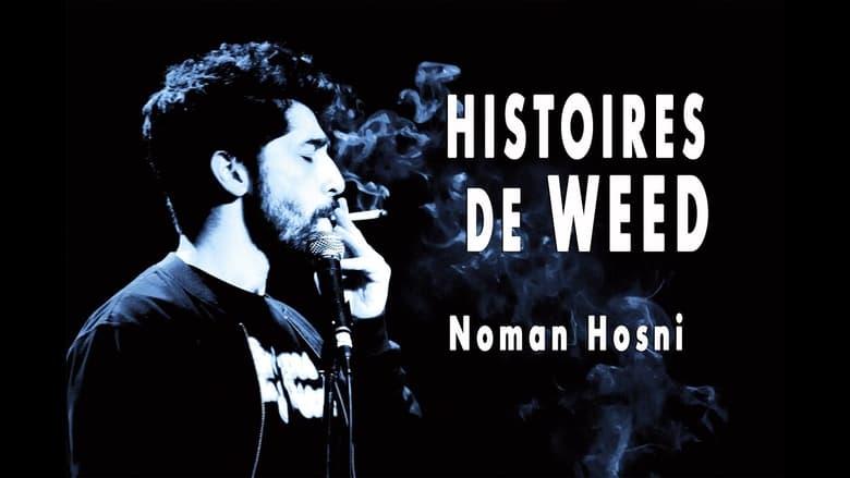 Watch Noman Hosni : Histoires de Weed free