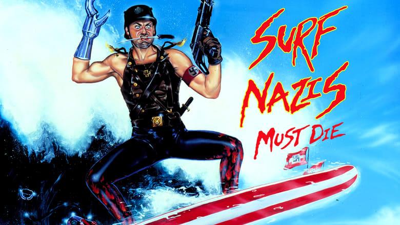 Surf+Nazis+Must+Die