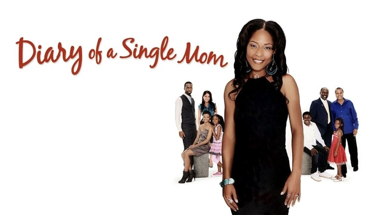 Watch Diary of a Single Mom free