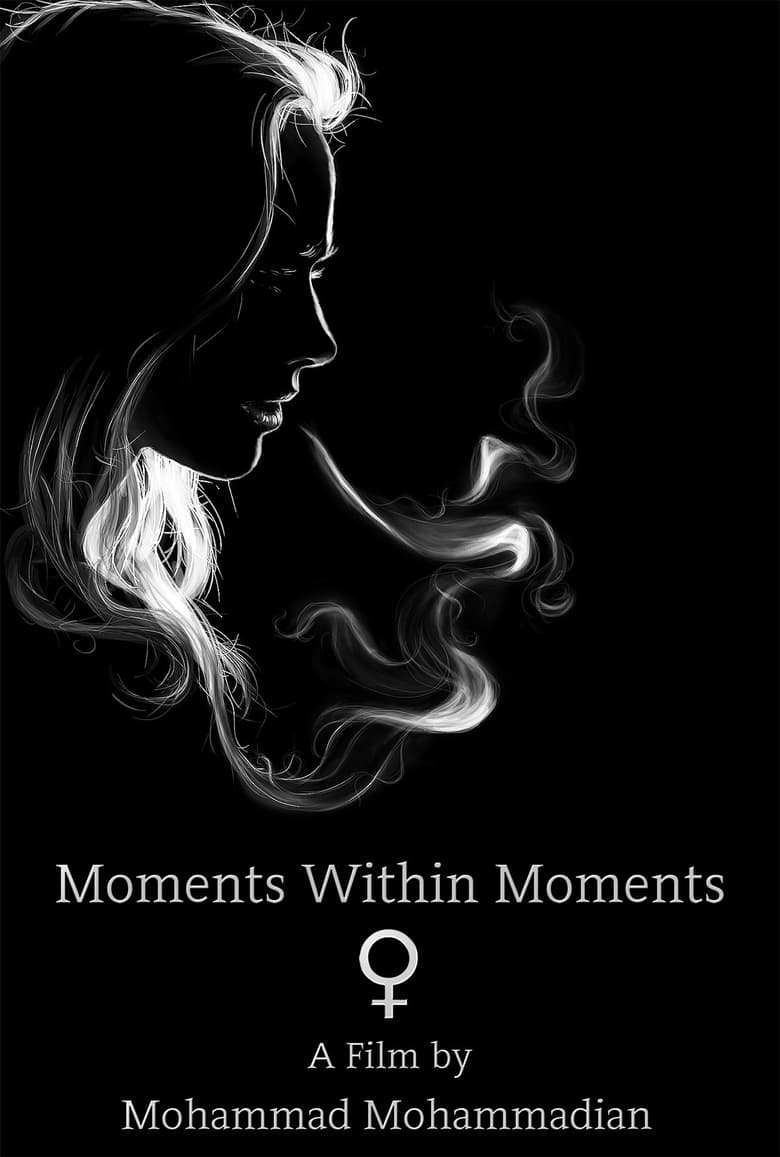 Moments Within Moments (2021)