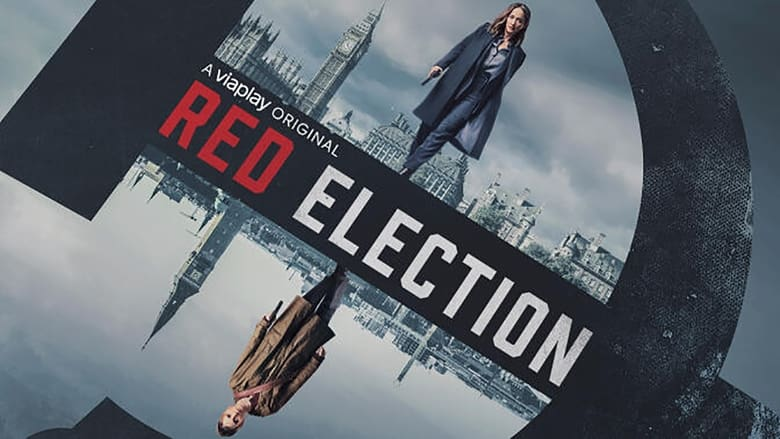 Red Election TV Series | Where to Watch?