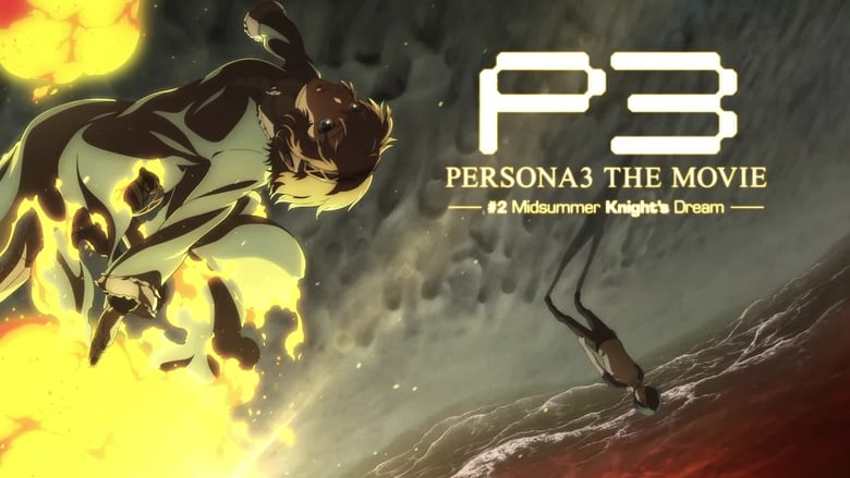 Persona+3+the+Movie%3A+%232+Midsummer+Knight%27s+Dream