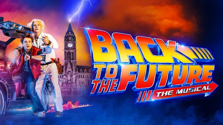 Back To The Future – The Musical (2020)