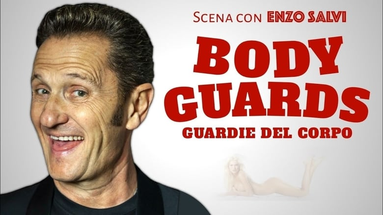 Body+Guards+-+Guardie+del+Corpo