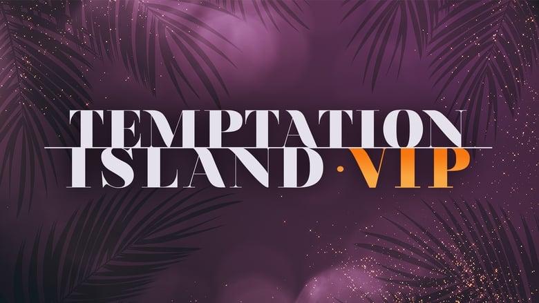 مشاهدة مسلسل Temptation Island V.I.P. مترجم أون لاين بجودة عالية