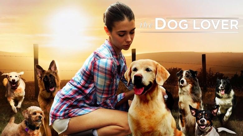 مشاهدة فيلم The Dog Lover 2016 مترجم أون لاين بجودة عالية