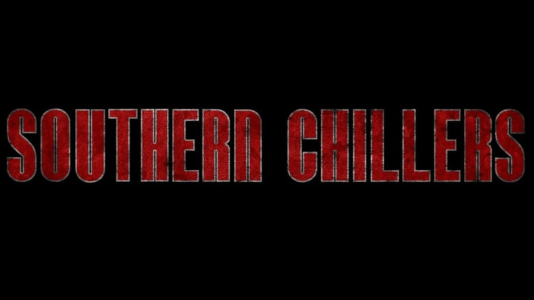 Watch Southern Chillers Full Movie Online Free HD