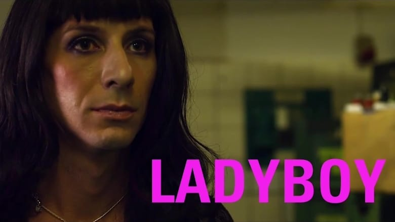 مشاهدة فيلم Ladyboy 2011 مترجم أون لاين بجودة عالية