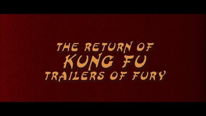 Return Of Kung Fu Trailers Of Fury 2017