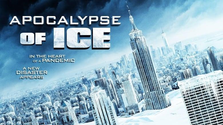 Voir Apocalypse of Ice en streaming vf gratuit sur StreamizSeries.com site special Films streaming
