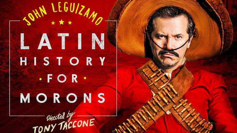 مشاهدة فيلم John Leguizamo's Latin History for Morons 2018 مترجم أون لاين بجودة عالية