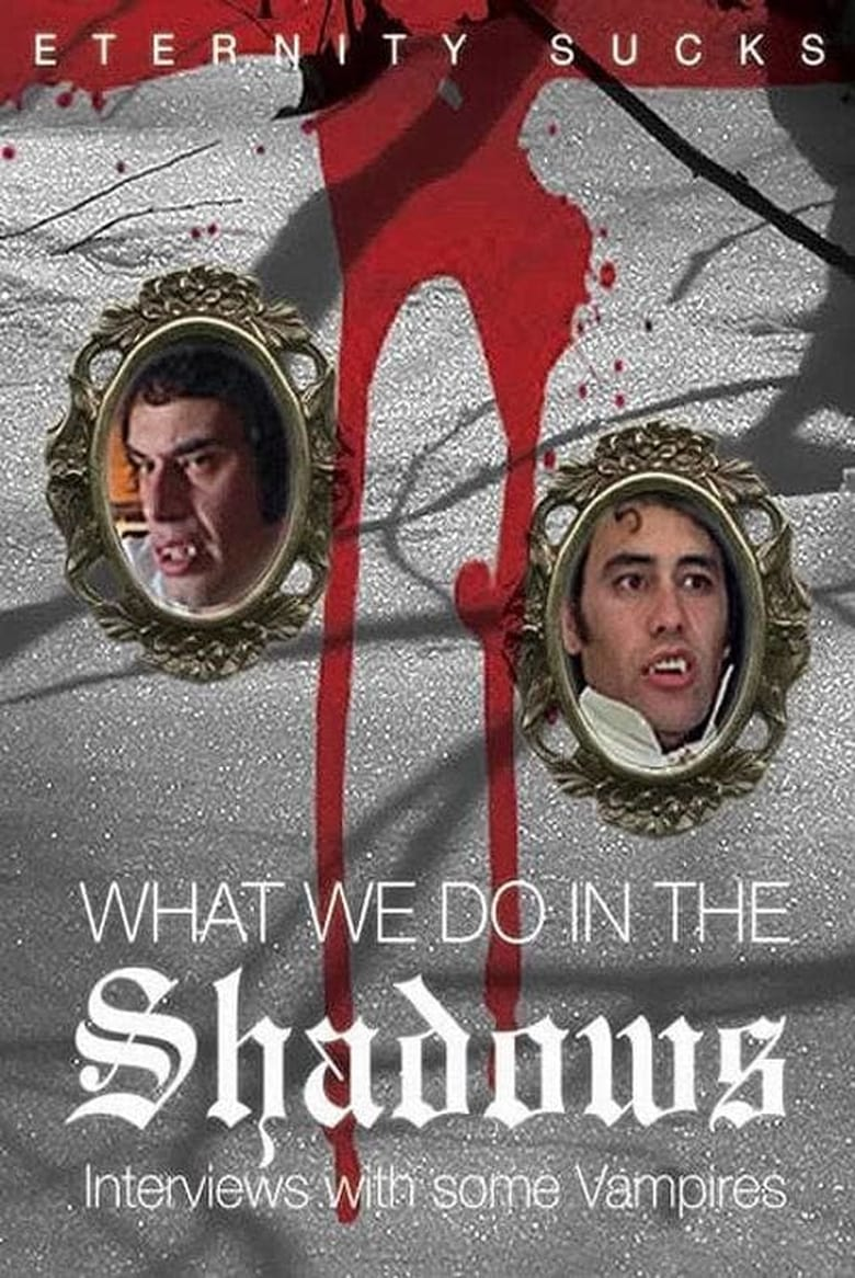 What We Do in the Shadows: Interviews with Some Vampires (2005)