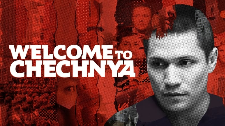 Watch Welcome to Chechnya free