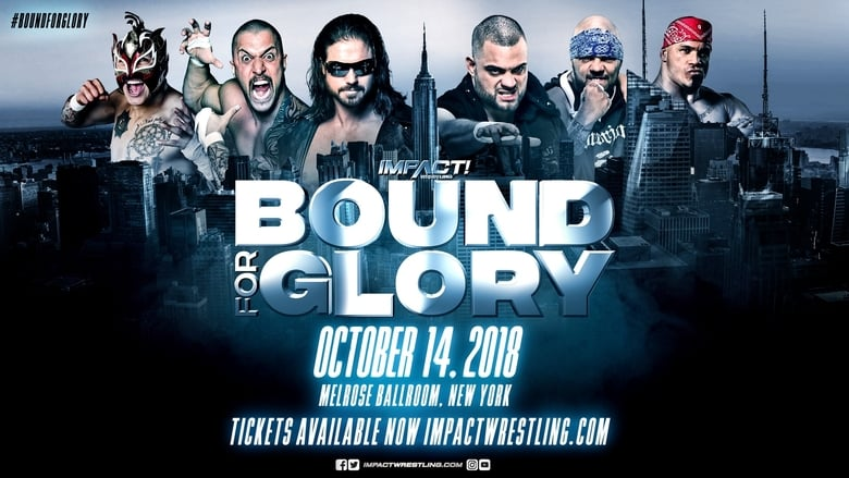 Watch Impact Wrestling Bound for Glory 2018 Putlocker Movies
