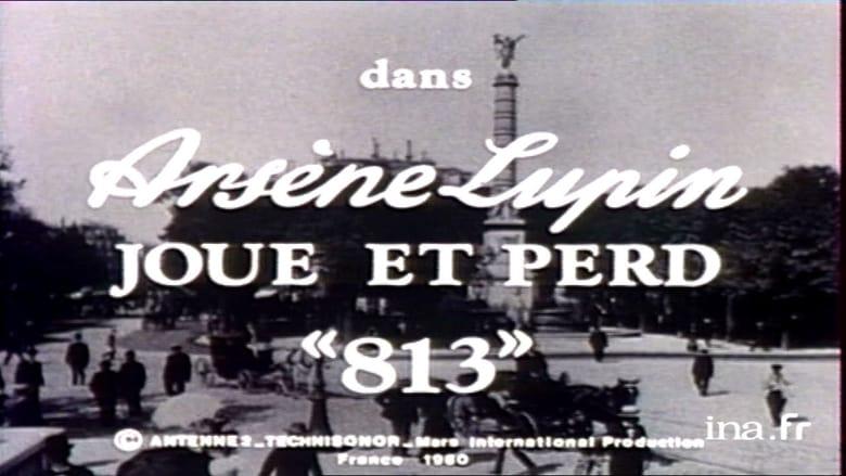 Guarda Arsène Lupin Joue et Perd 813 Gratis Online