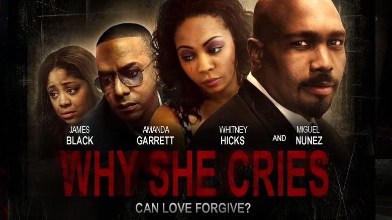 مشاهدة فيلم Why She Cries 2015 مترجم أون لاين بجودة عالية