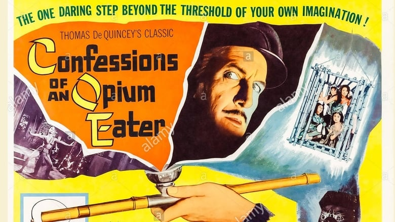 Watch Confessions of an Opium Eater free
