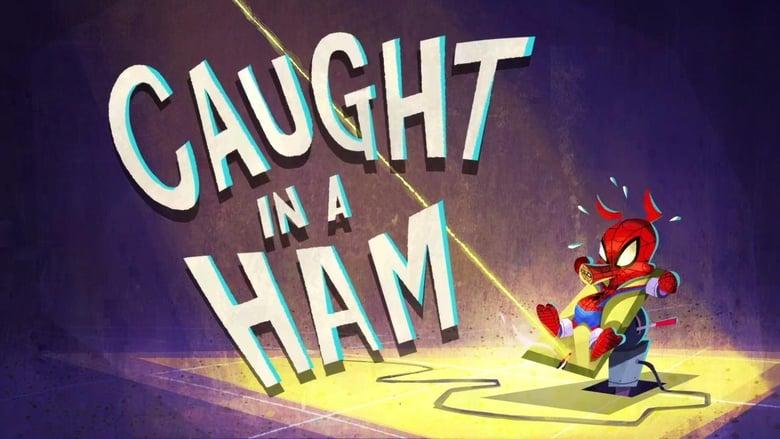 Film Spider-Ham: Caught in a Ham Kostenlos