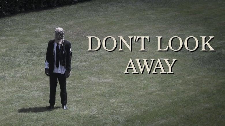 Film Don't Look Away Ingyenes Online