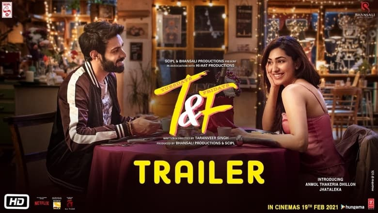 Tuesdays And Fridays (2021) Hindi Comedy+Romantic Movie