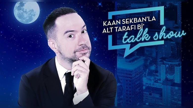 مشاهدة مسلسل Kaan Sekban'la Alt Tarafı Bi' Talk Show مترجم أون لاين بجودة عالية