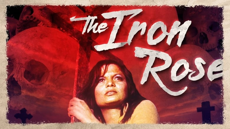 Watch The Iron Rose 1337 X movies